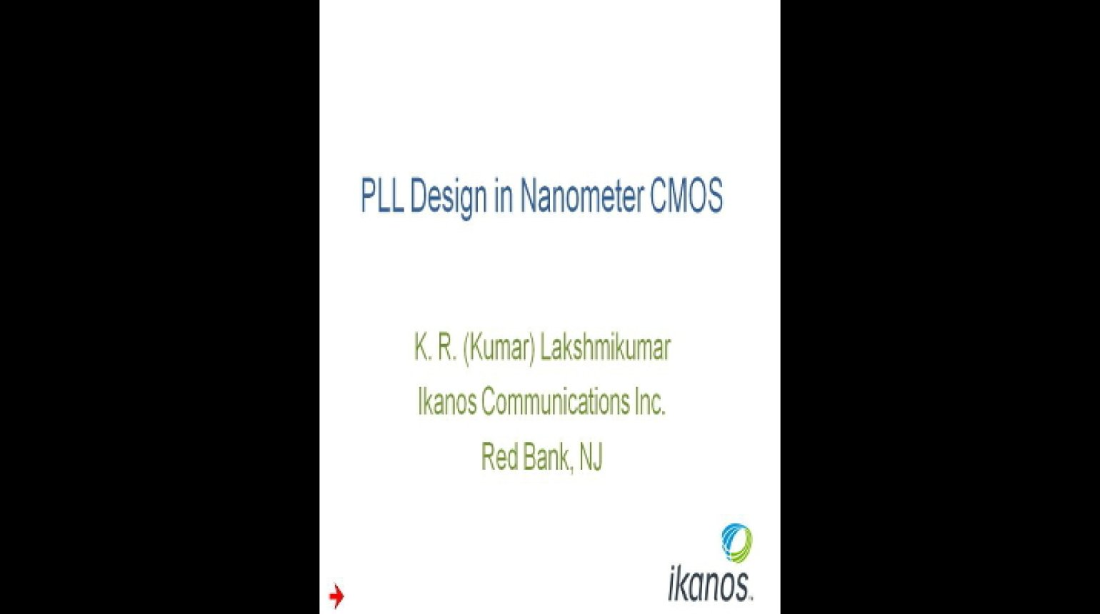 PLL Design in Nanometer CMOS Video