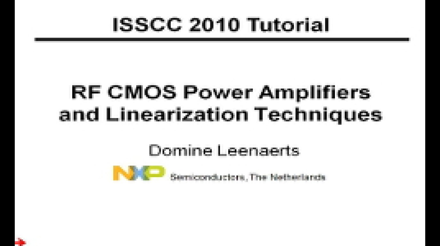 RF CMOS Power Amplifiers and Linearization Techniques Video