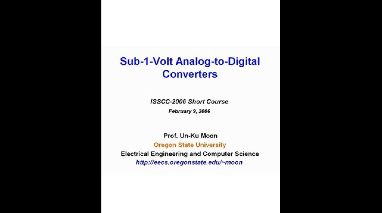 Sub 1 Volt Analog to Digital Converters Video