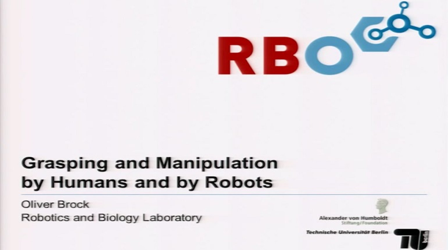 Grasping and Manipulation by Humans and by Robots