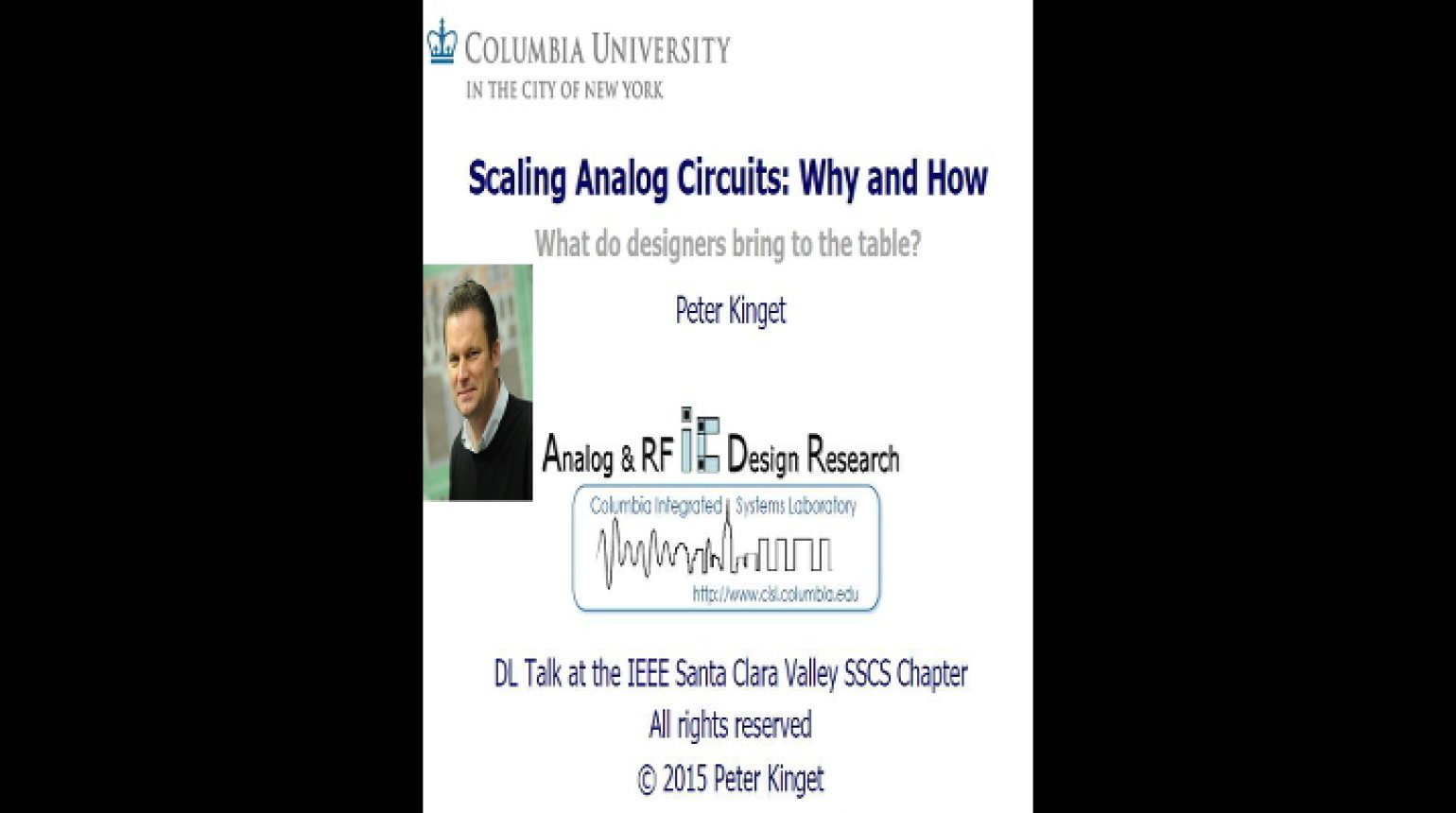 Scaling Analog Circuits: Why and How - What do designers bring to the table? Video