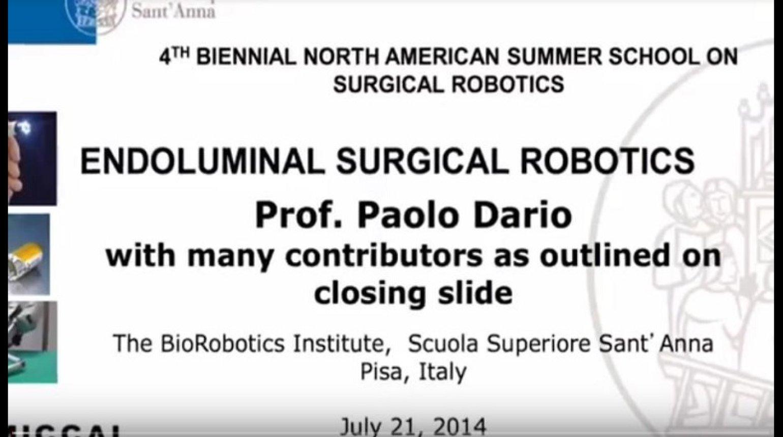 Endoluminal Surgical Robotics - Paolo Dario