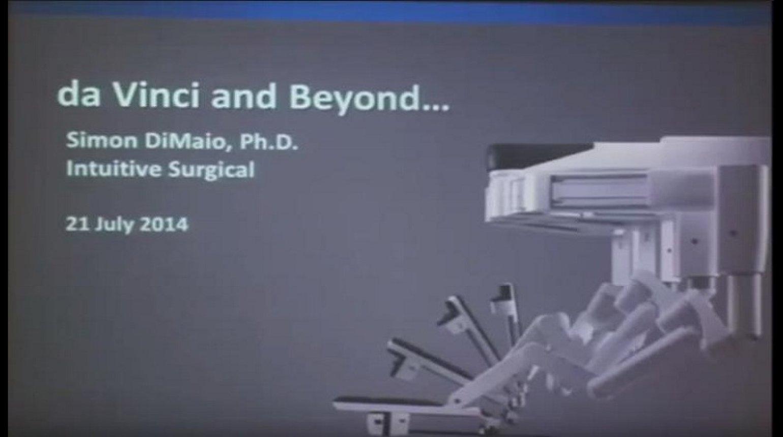 da Vinci and Beyond - Simon DiMaio
