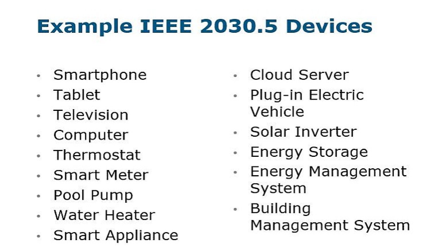 IEEE 2030.5 (Smart Energy Profile 2.0): An Overview and Applicability to Distributed Energy Resources (DER) presented by Dr. Robby Simpson