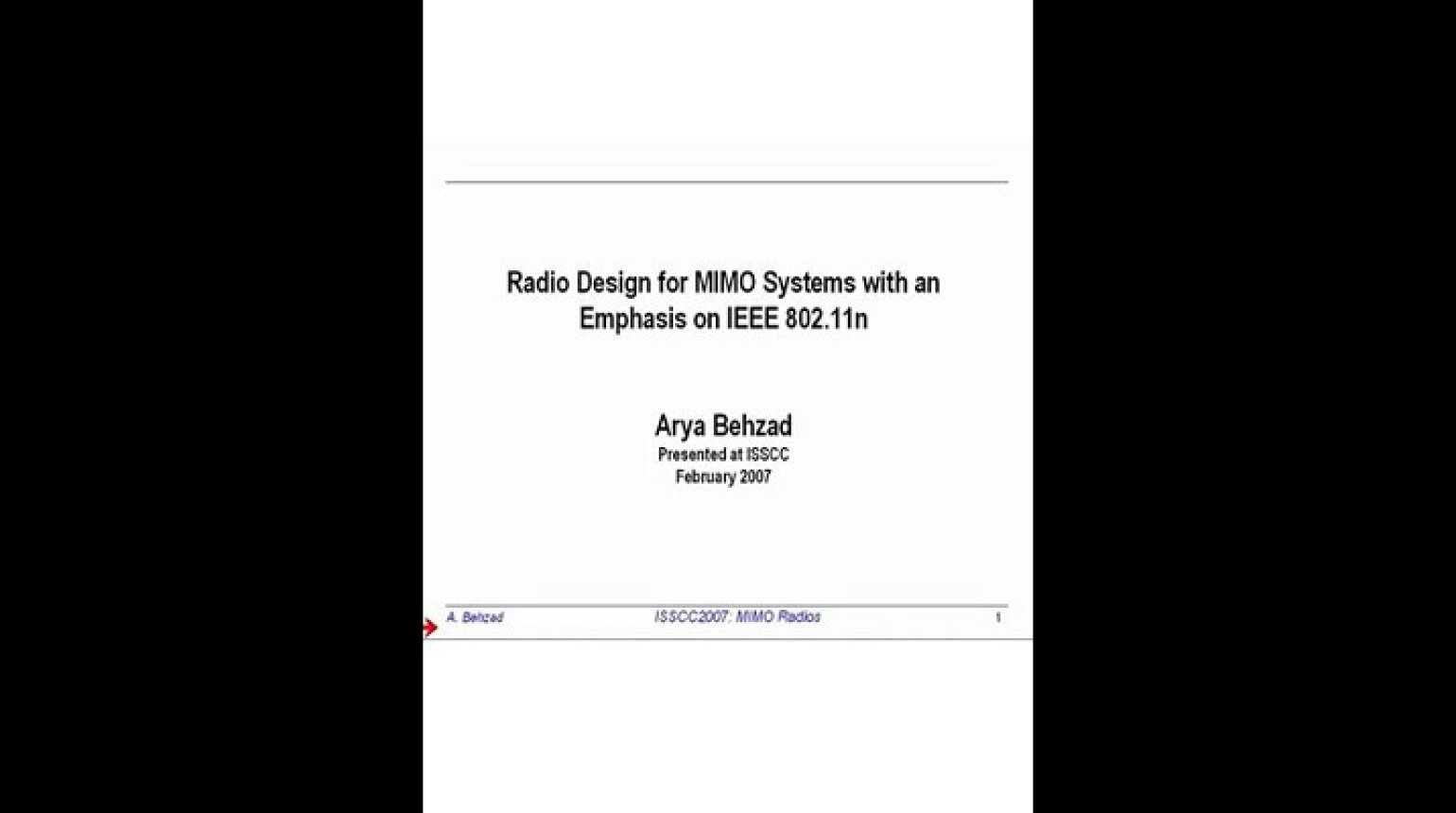 Radio Design for MIMO Systems with an Emphasis on IEEE 802.11n Video