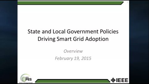 State and Local Government Policies Driving Smart Grid Adoption -Overview (Video)