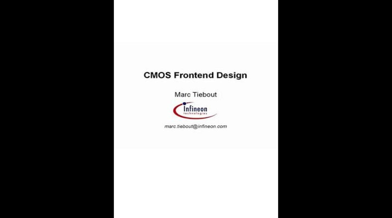 CMOS Frontend Design Video