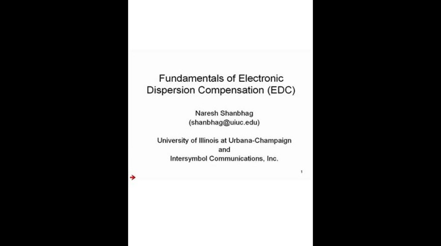 Fundamentals of Electric Dispersion Compensation (EDC) Video