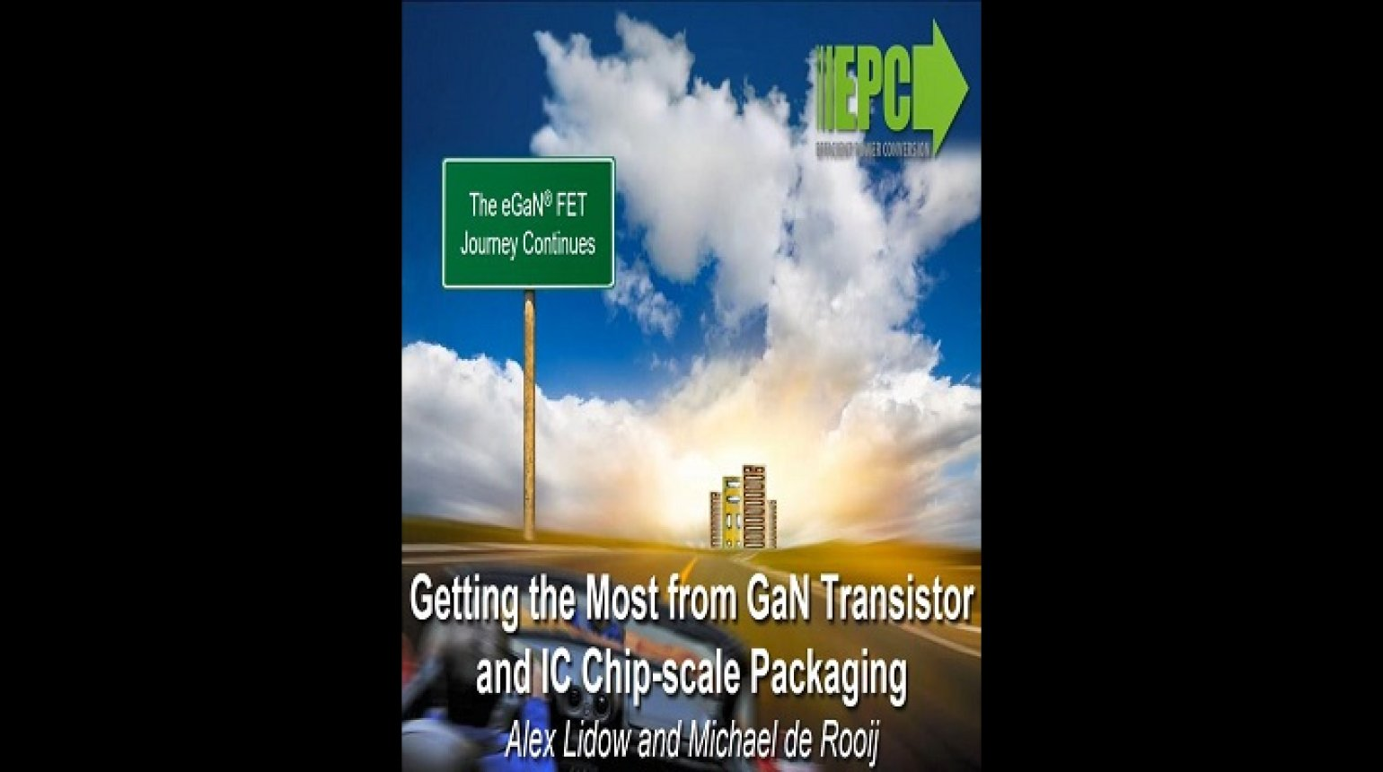 Getting the most from GaN Transistor and IC Chip-scale Packaging Video