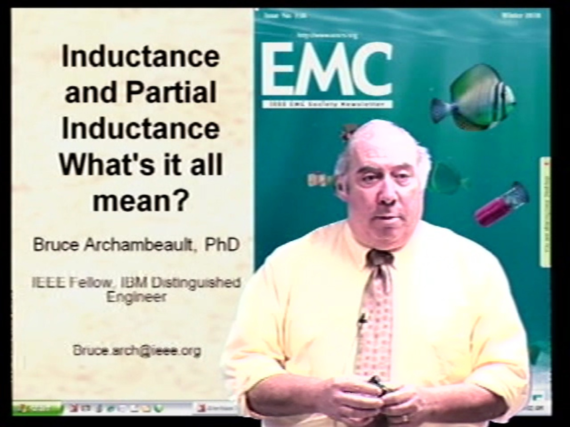 EMC - Bruce Archambeault - Inductance and Partial Inductance: What's It All Mean?