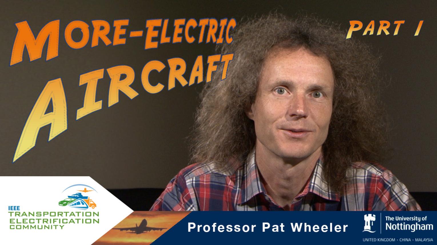 ECCE-2015- Pat Wheeler - More Electric Aircraft - Part 1