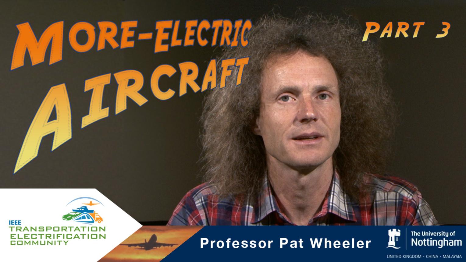 ECCE-2015- Pat Wheeler - More Electric Aircraft - Part 3