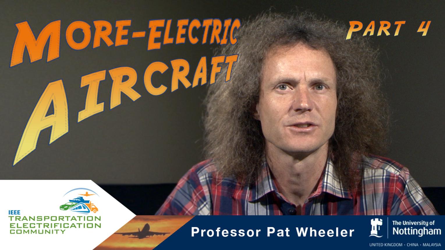 ECCE-2015- Pat Wheeler - More Electric Aircraft - Part 4