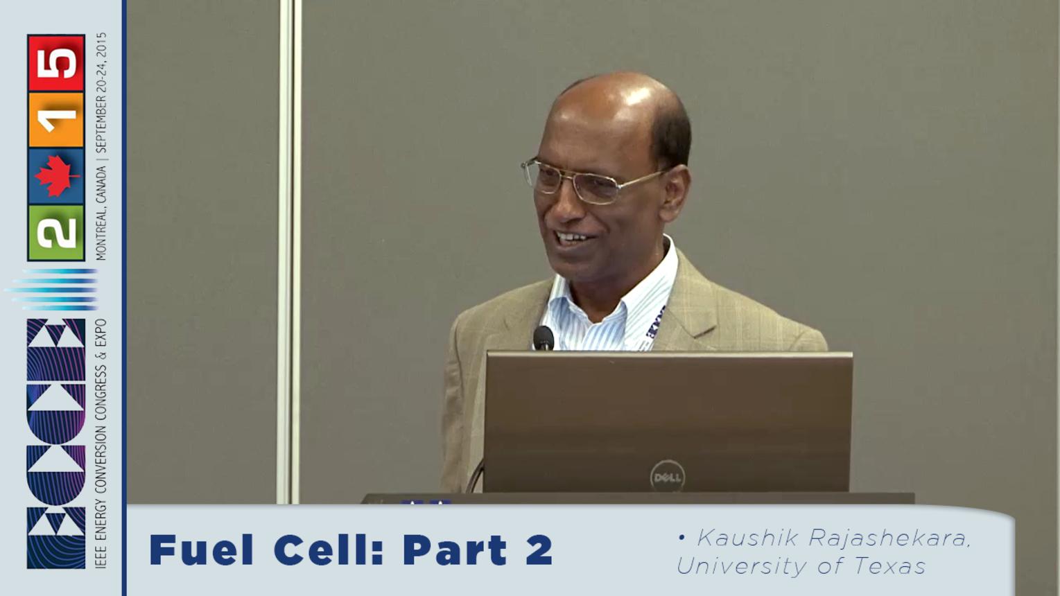 ECCE 2015 Fuel Cell Tutorial (Part 2) with Kaushik Rajashekara
