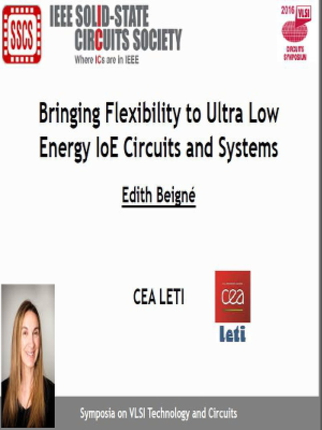 Bringing Flexibility to Ultra Low Energy IoE Circuits and Systems Video