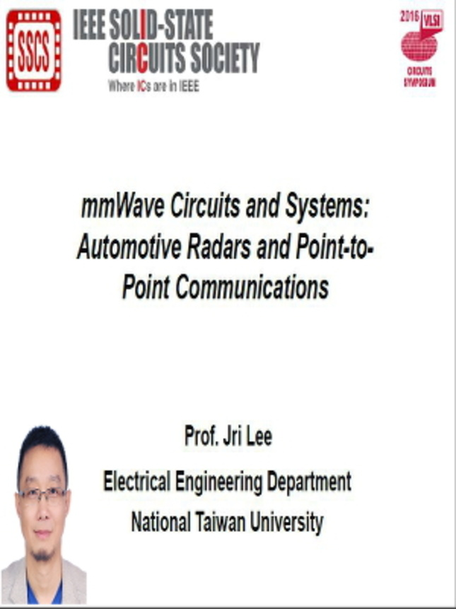 mmWave Circuits and Systems: Automotive Radars and Point-to-Point Communications Video