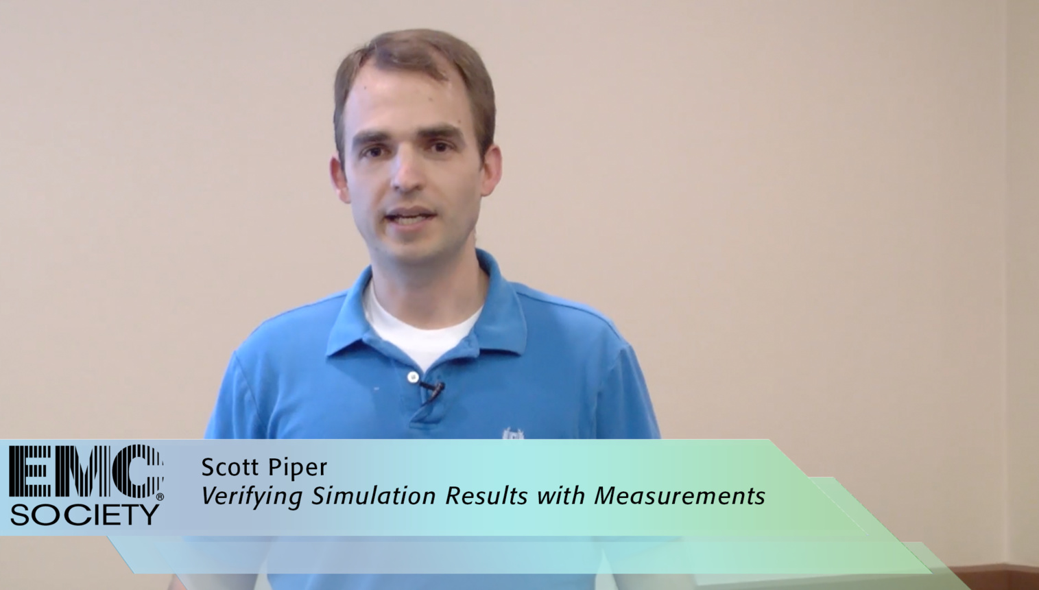 EMC - Scott Piper - Verifying Simulation Results with Measurements