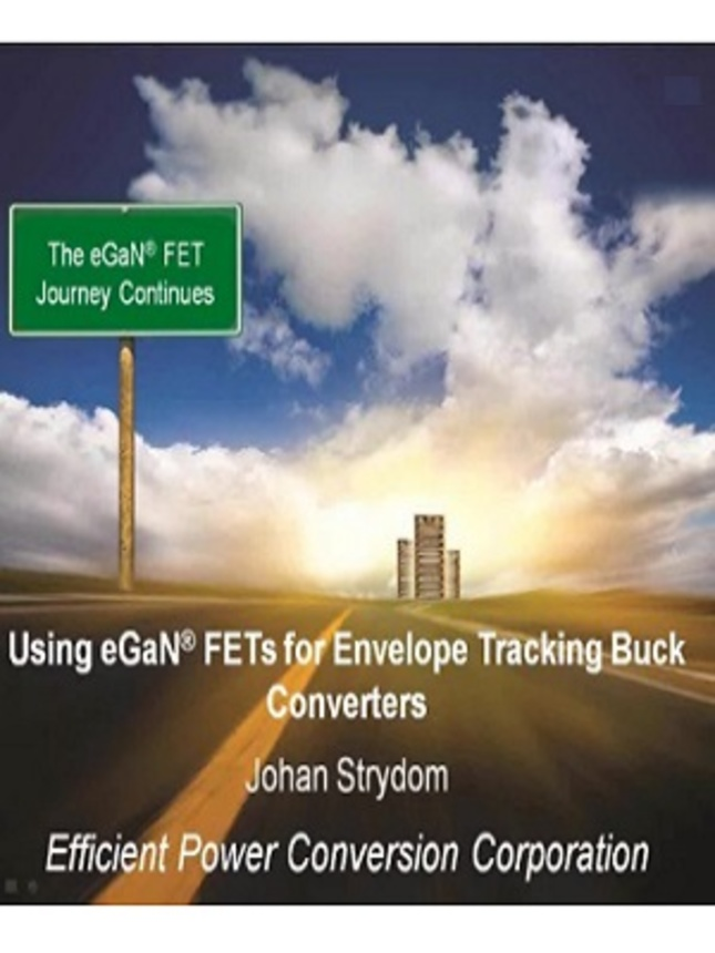 Using GaN FETs for Envelope Tracking Buck Converters Video