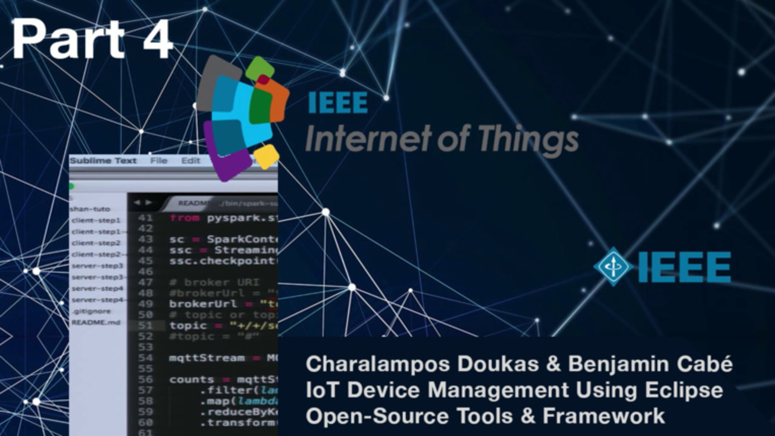Part 4: IoT Device Management: Using Eclipse IoT Open-Source Tools and Frameworks - Benjamin Cabe and Charalampos Doukas, IEEE WF-IoT 2015