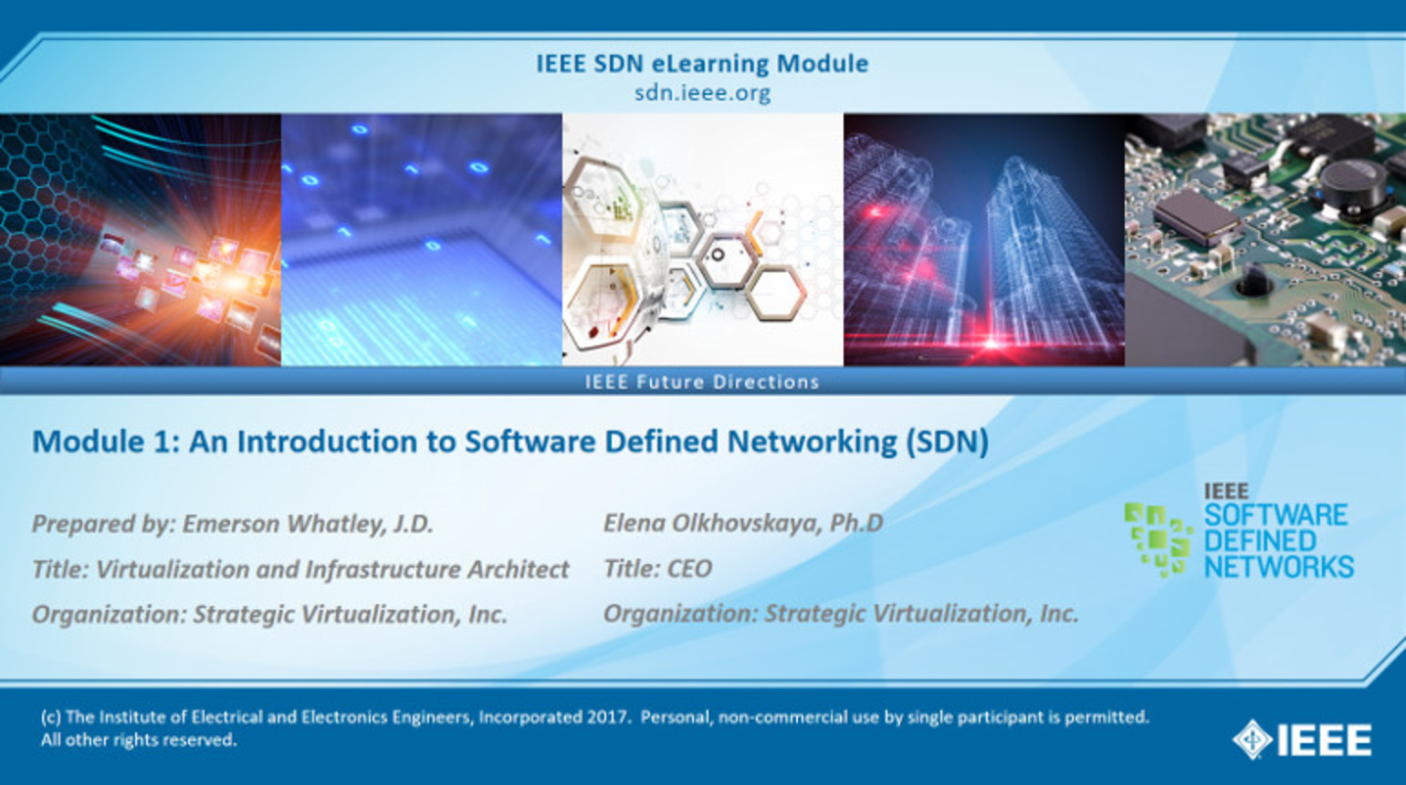 IEEE SDN: ONOS Module 1 - An Introduction to Software Defined Networking (SDN)