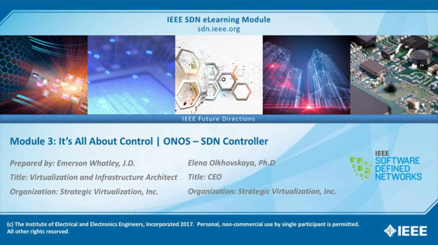 IEEE SDN: ONOS Module 3 - It's All About Control: ONOS SDN Controller