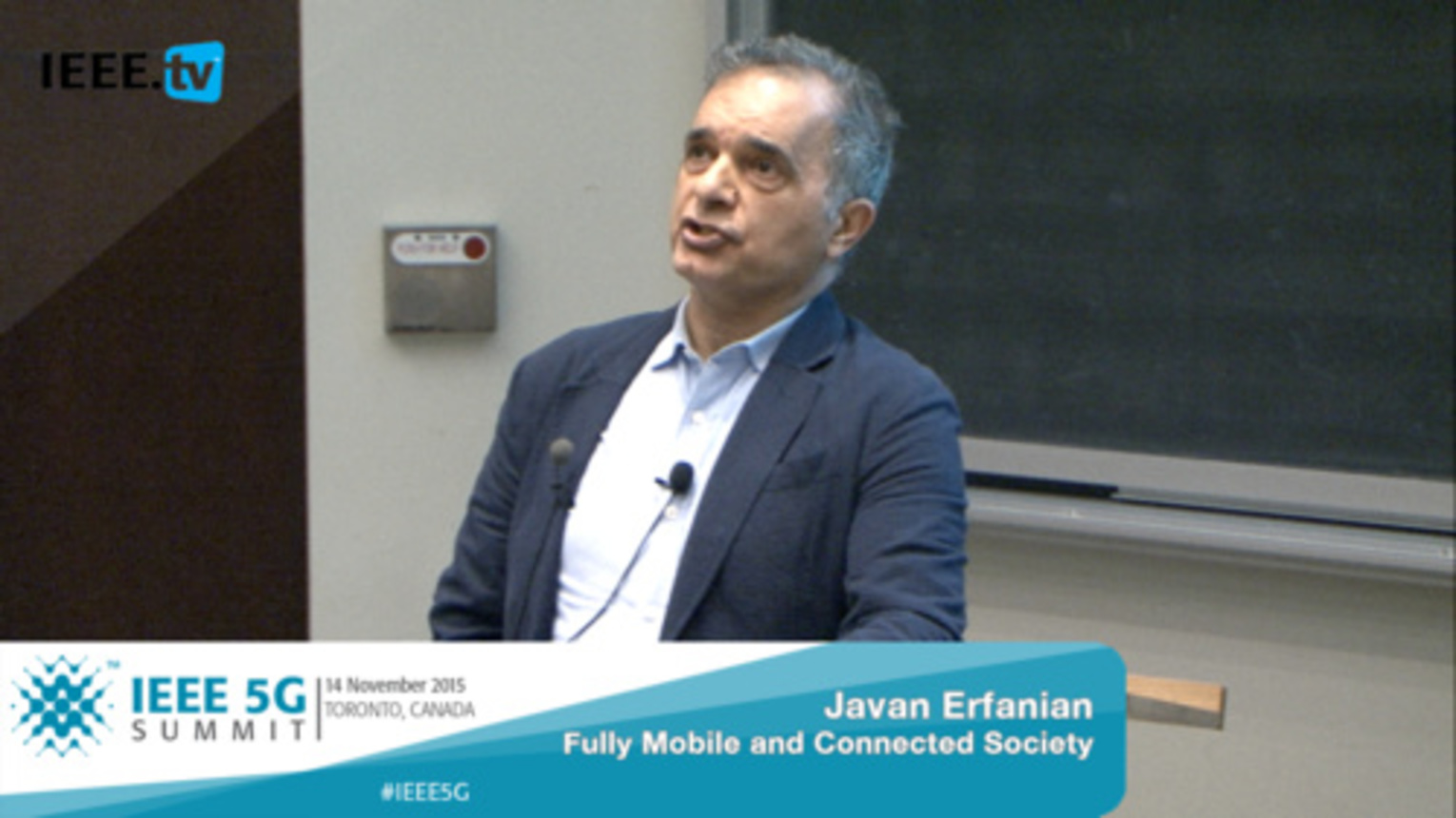Toronto 5G Summit - 2015 - Javan Erfanian - Fully Mobile and Connected Society