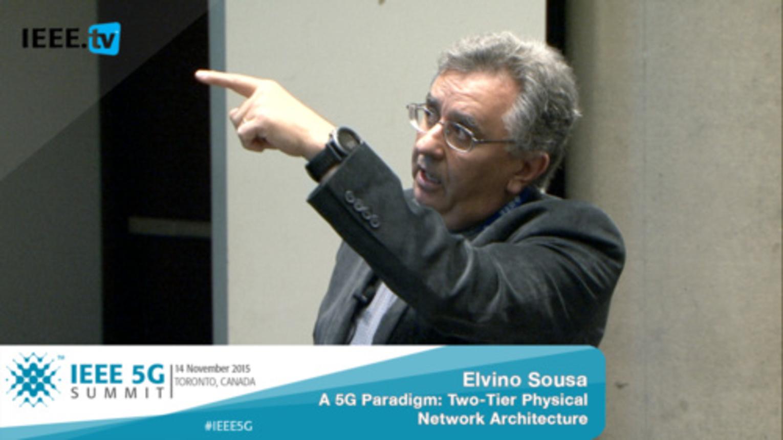 Toronto 5G Summit - 2015 - Elvino S. Souso - A 5G Paradigm