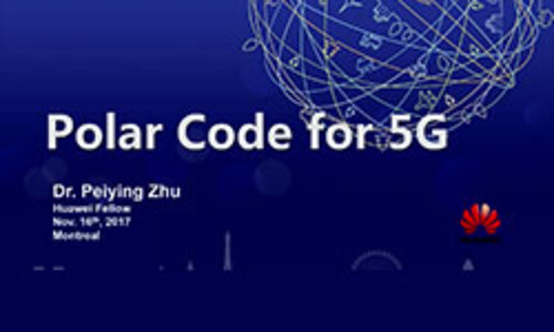 IEEE GlobalSIP 2017 Plenary: Polar Code for 5G