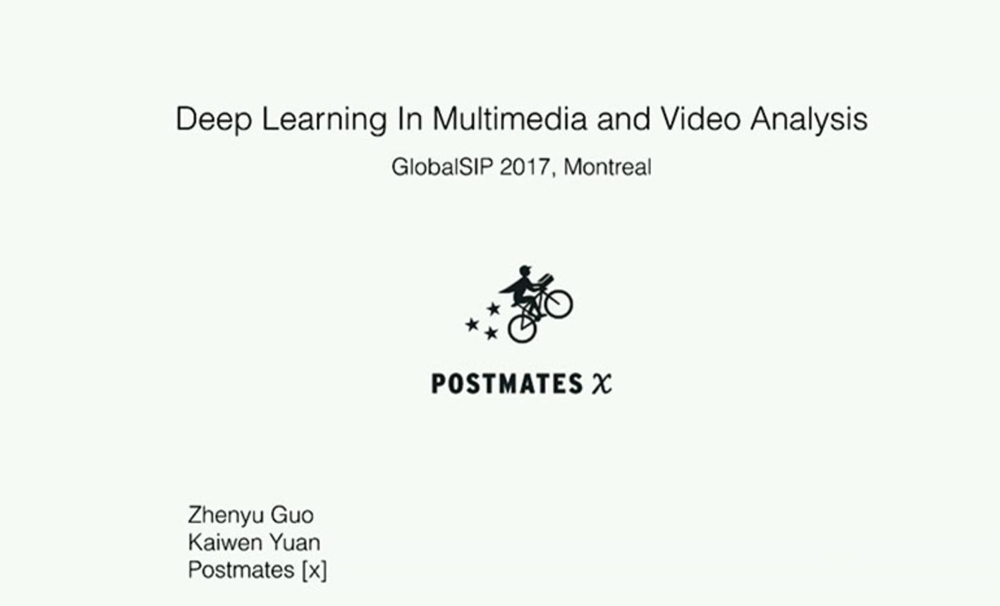 IEEE GlobalSIP 2017 Tutorial: Deep Learning in Multimedia and Video Analysis