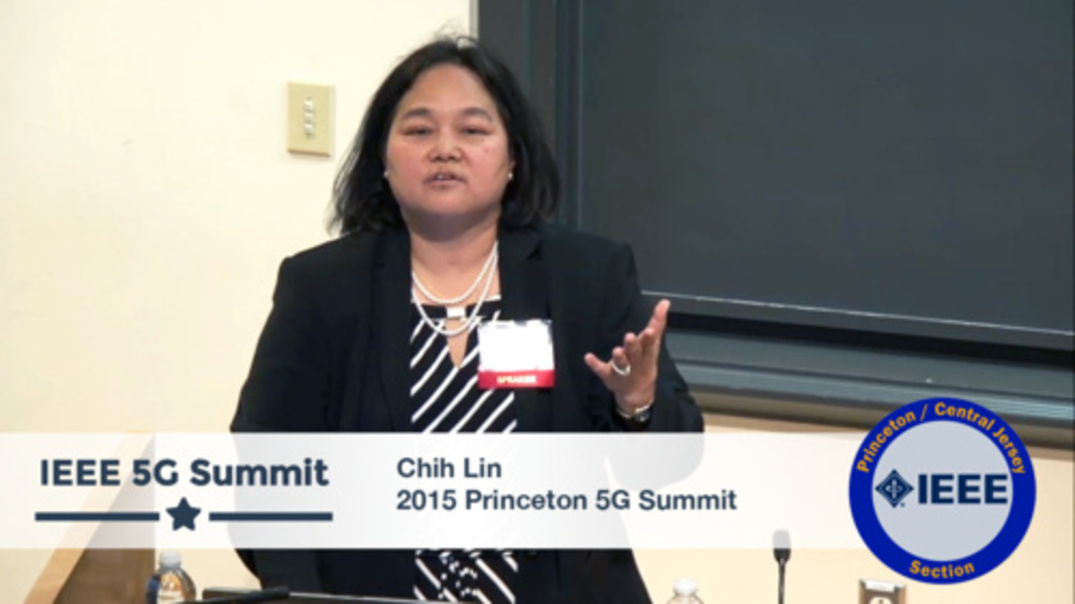 Princeton 5G Summit - Chih-Lin I Keynote - The World at Your Fingertips