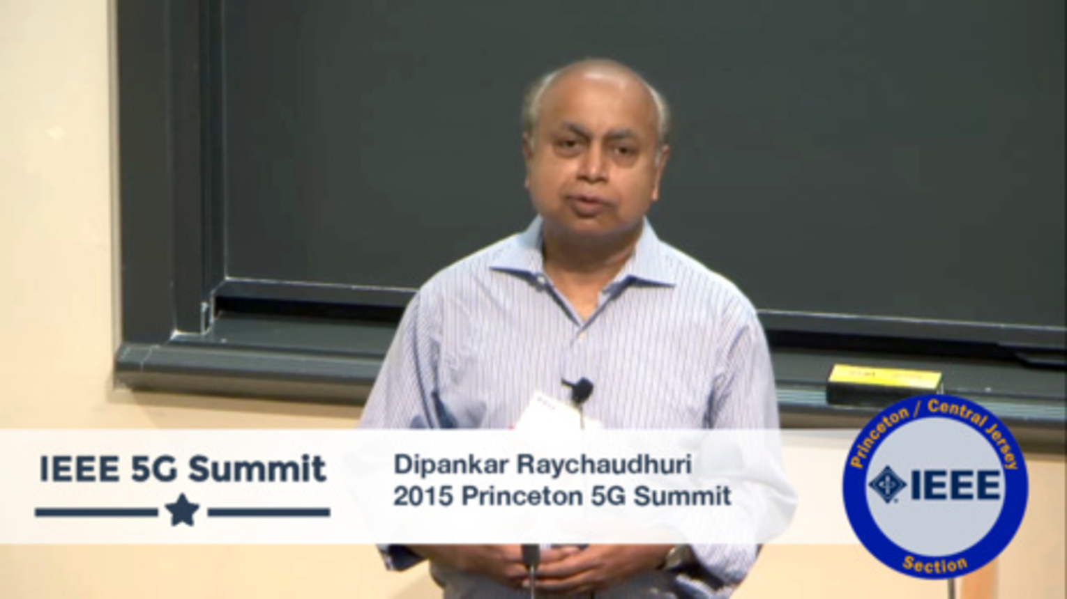 Princeton 5G Summit - Dipankar Raychaudhuri Keynote - Revolutionary Architecture - Not the Victorian Kind