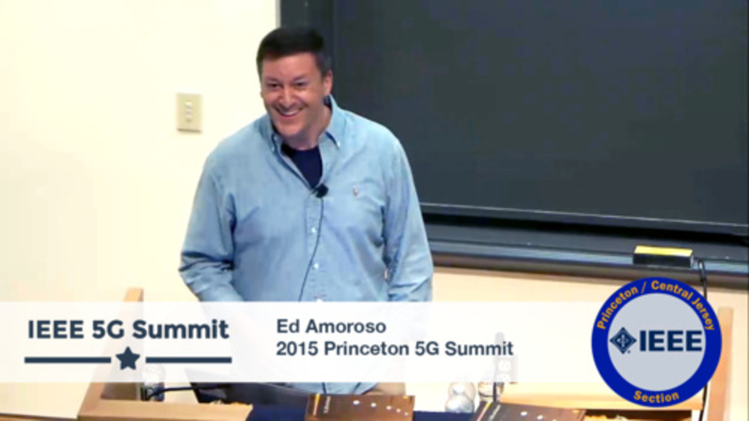 Princeton 5G Summit - Ed Amoroso Keynote - Inside the Firewall - Behind Enemy Lines