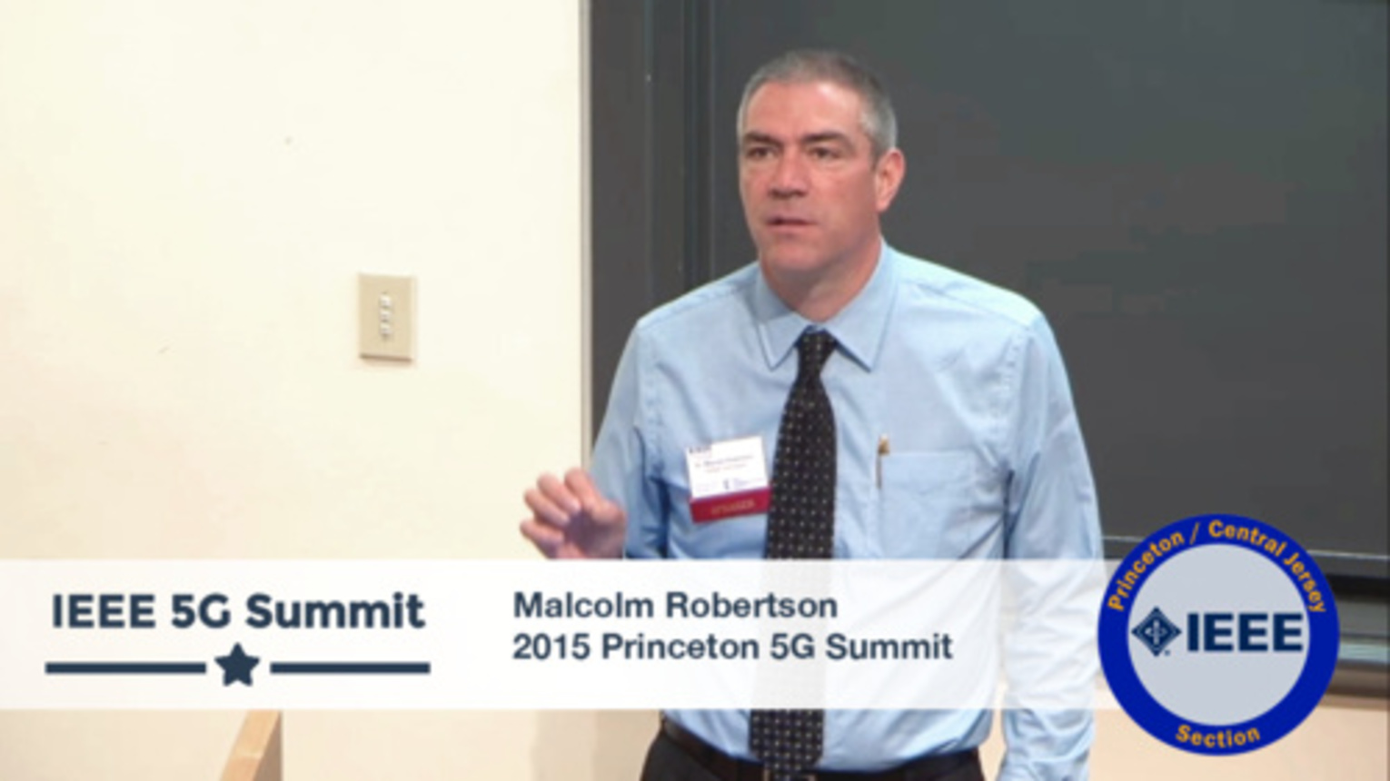 Princeton 5G Summit - Malcolm Robertson Keynote - Misperceptions, Metrology, and Measurements, Oh My