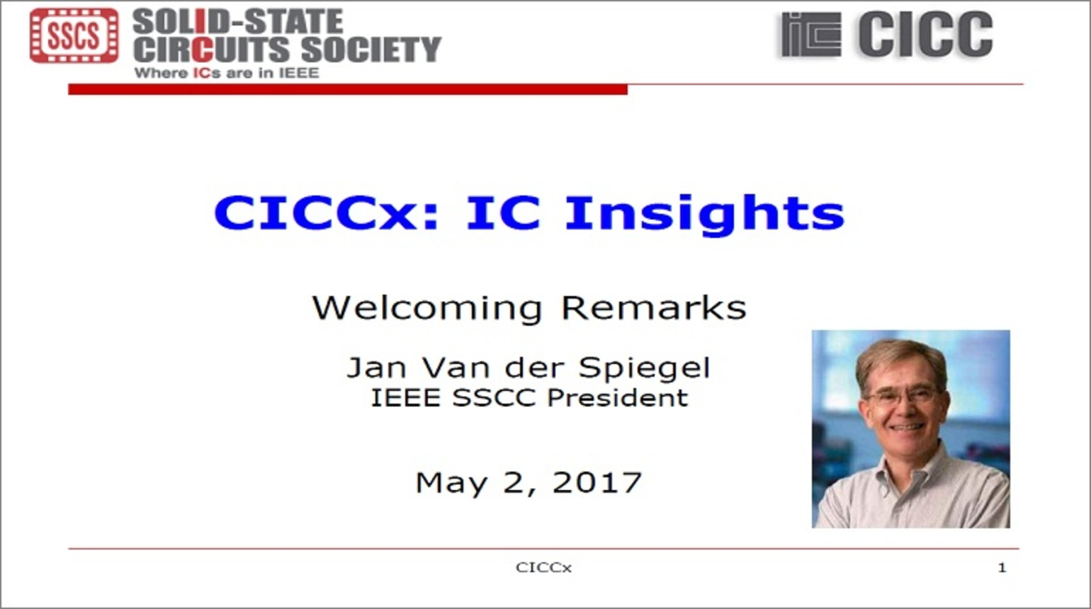 CICCx: IC Insights - Welcoming Remarks Video