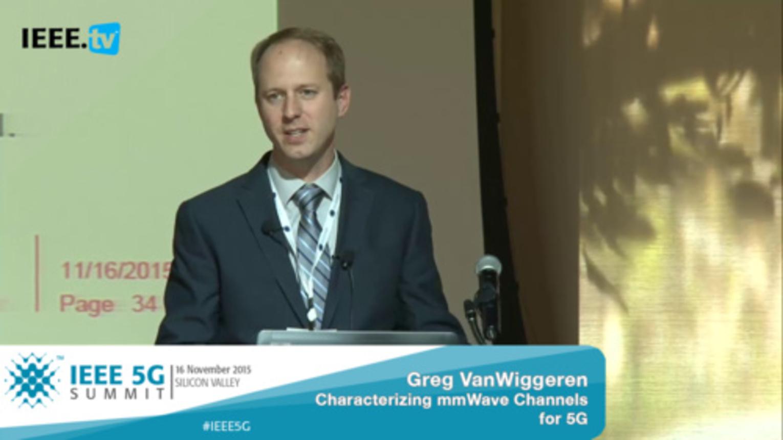 Silicon Valley 5G Summit 2015 - Greg VanWiggeren - Characterizing mmWave Channels