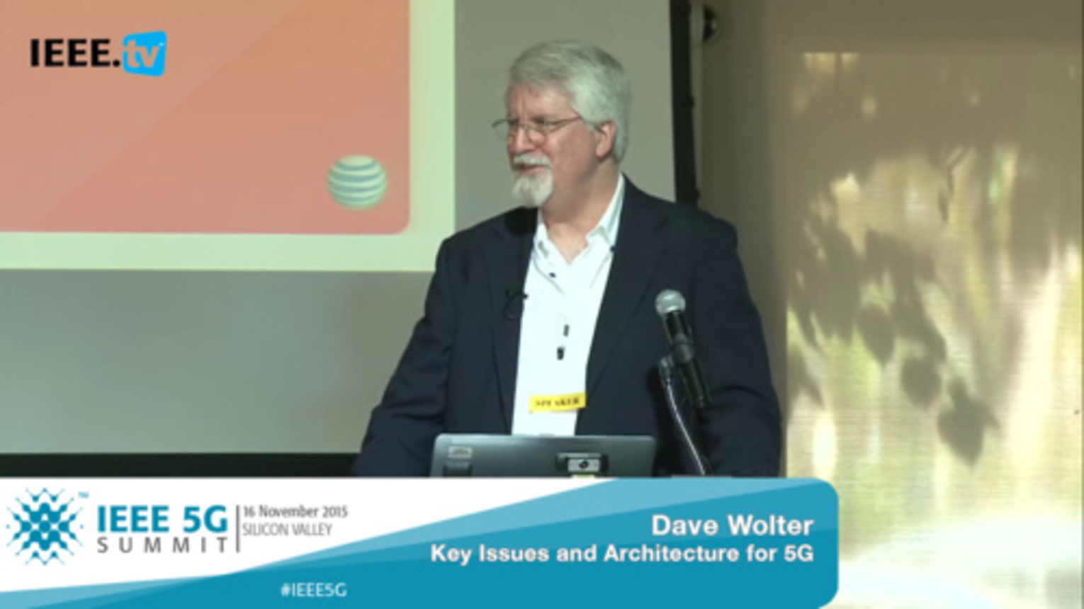Silicon Valley 5G Summit 2015 - Dave Wolter - Key Issues and Architecture for 5G