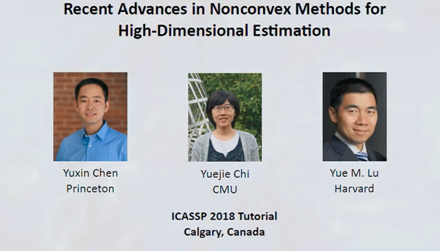 Tutorial 4 – Recent Advances in Nonconvex Methods for High-Dimensional Estimation