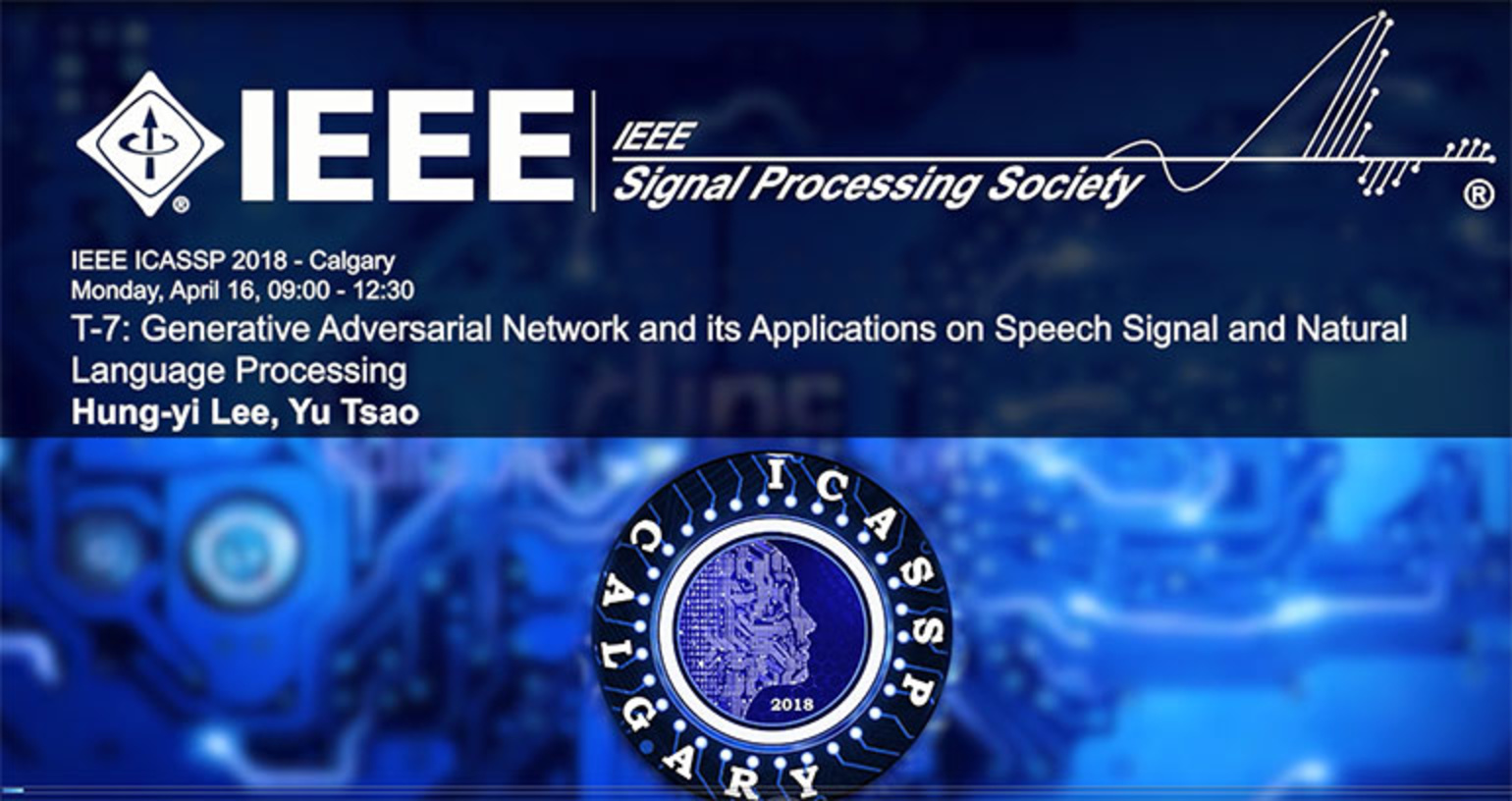 Tutorial 7 – Generative Adversarial Network and its Applications on Speech Signal and Natural Language Processing