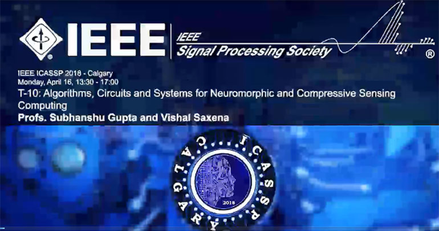 Tutorial 10 – Algorithms, Circuits and Systems for Neuromorphic and Compressive Sensing Computing