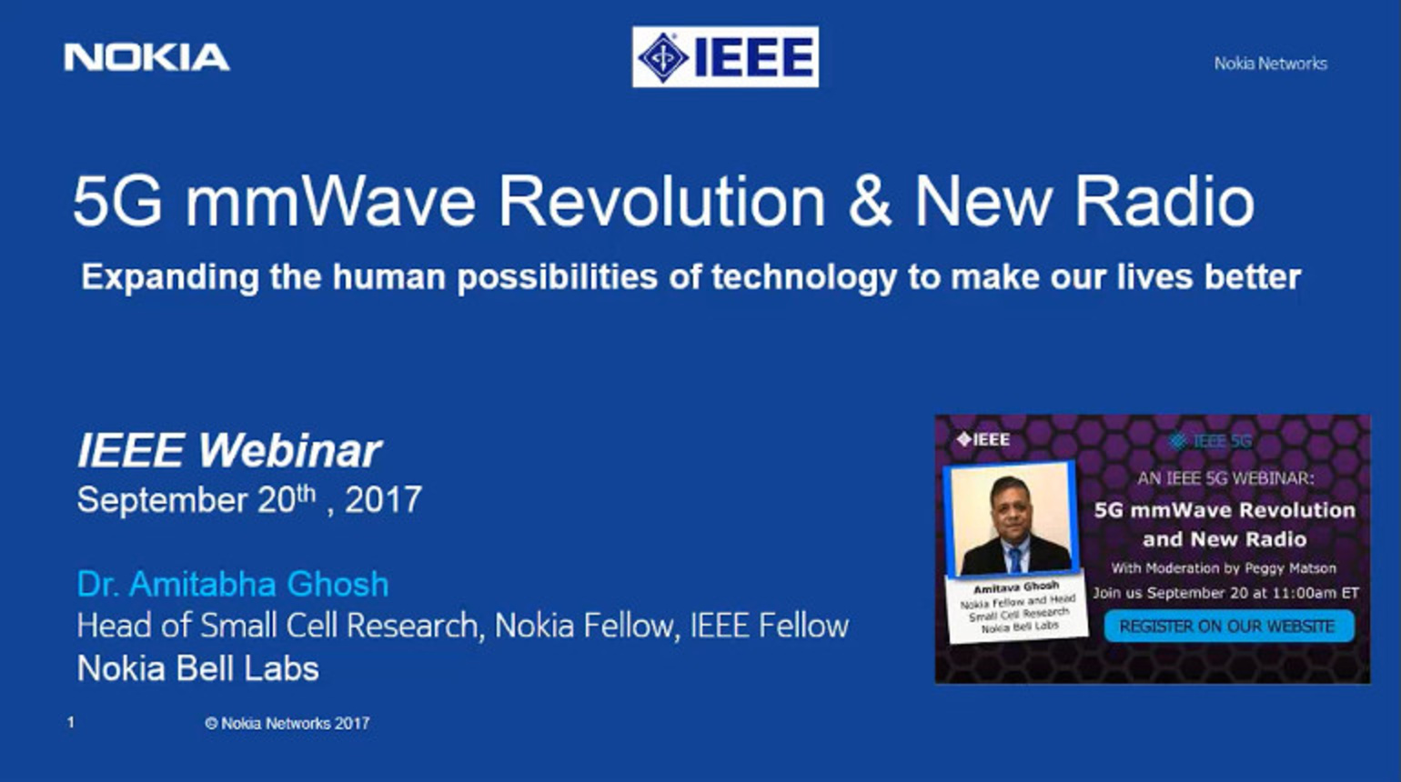 IEEE Future Networks: 5G mmWave Revolution and New Radio