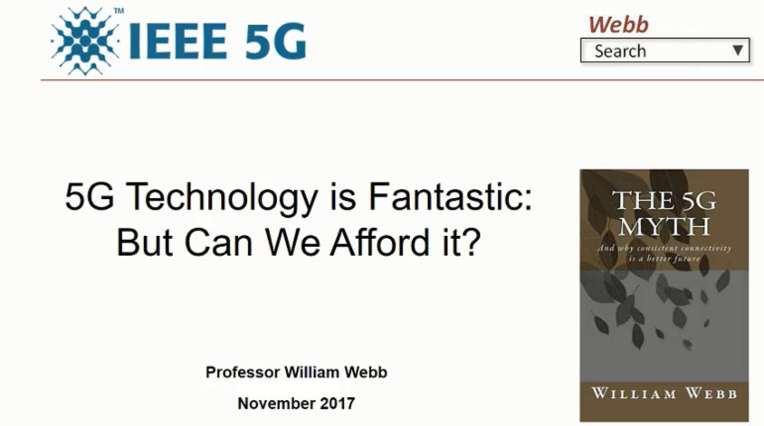 IEEE Future Networks: 5G Technology Is Fantastic, But Can We Afford It?