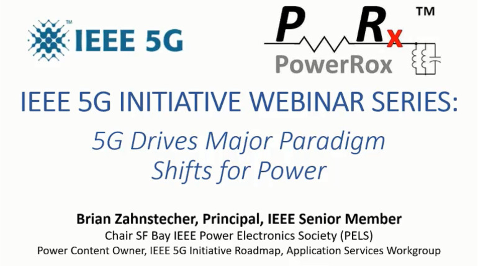 IEEE Future Networks: 5G Drives Major Paradigm Shifts for Power