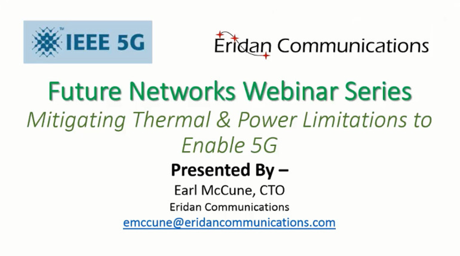IEEE Future Networks: Mitigating Thermal and Power Limitations to Enable 5G