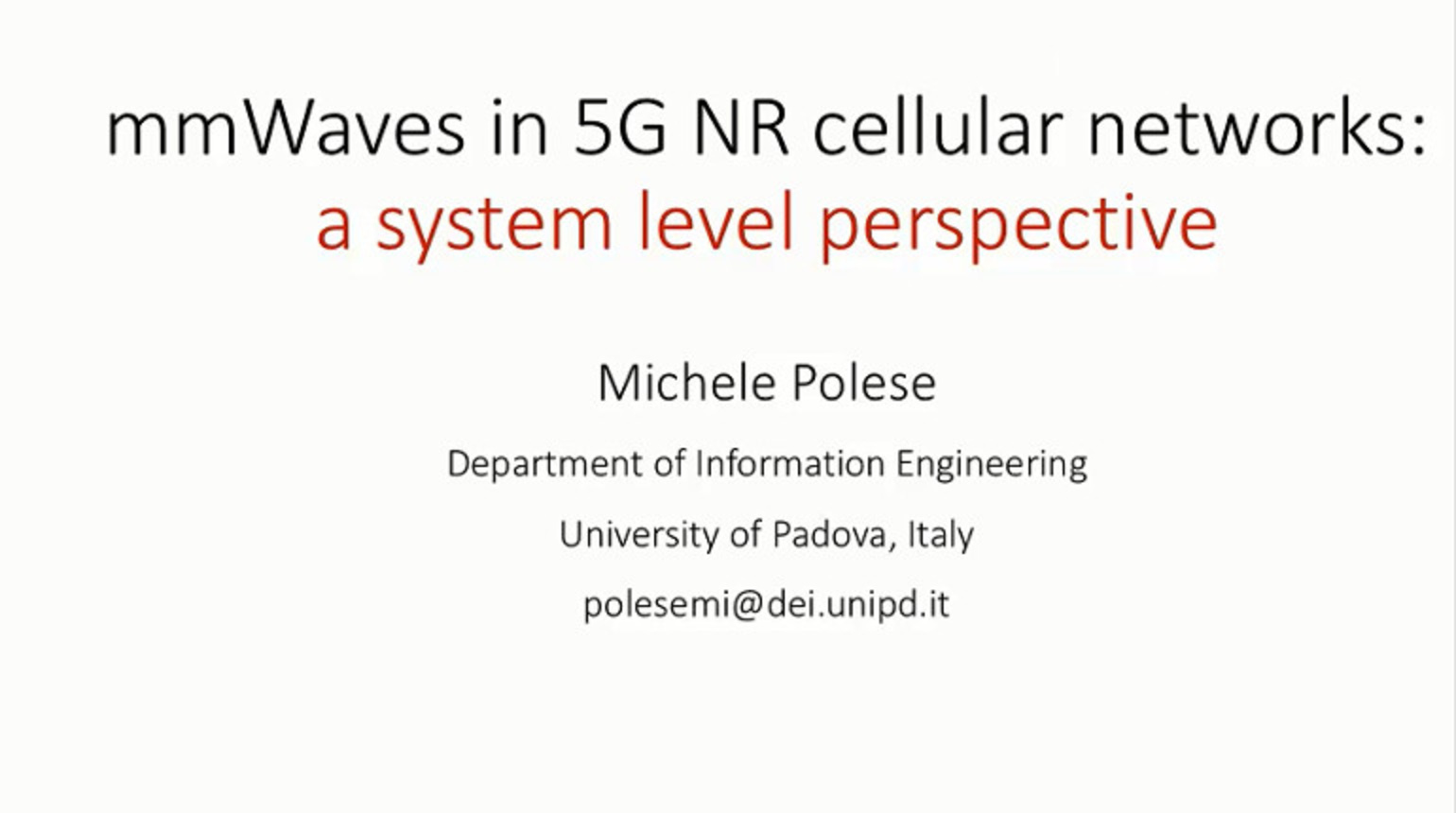 IEEE Future Networks: mmWaves in 5G NR Cellular Networks: A System Level Perspective