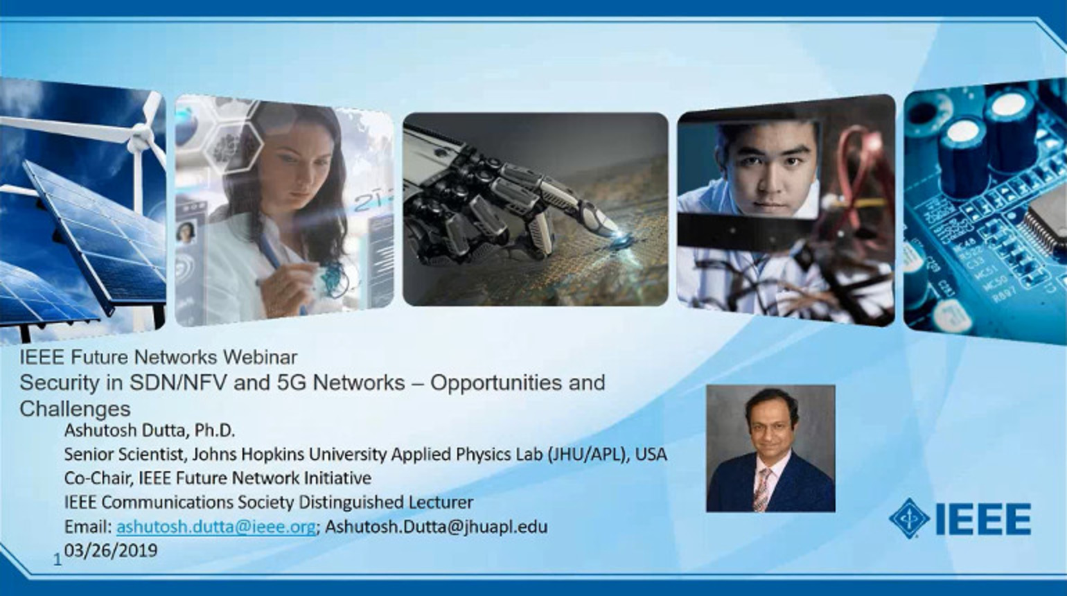 IEEE Future Networks: Security in SDN/NFV and 5G Networks - Opportunities and Challenges