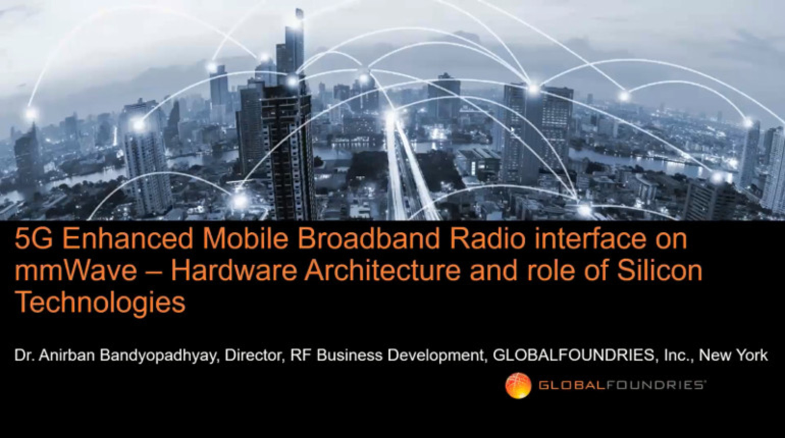 IEEE Future Networks: Silicon Technologies for mmWave 5G Enhanced Mobile Broadband Radio Interface