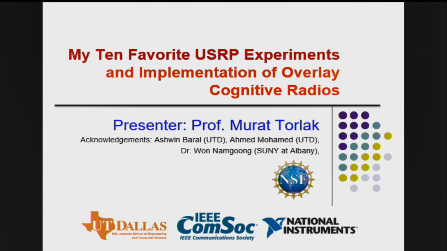 My Ten Favorite USRP Experiments and Implementation of Overlay Cognitive Radios