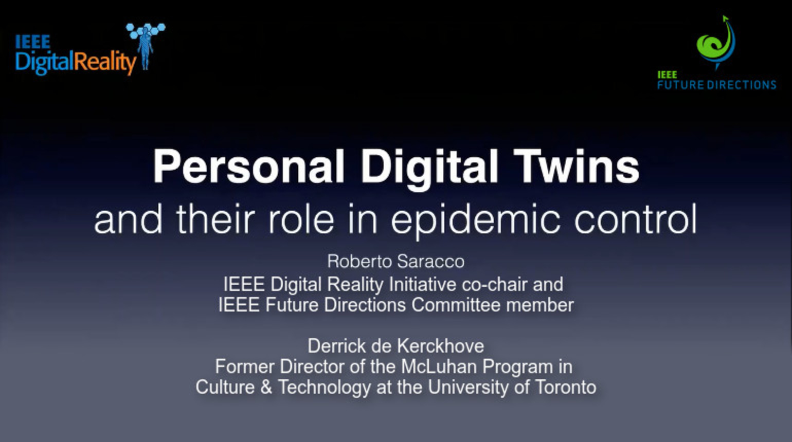 IEEE Digital Reality: Personal Digital Twins (PDTs) and Their Role in Epidemics Control