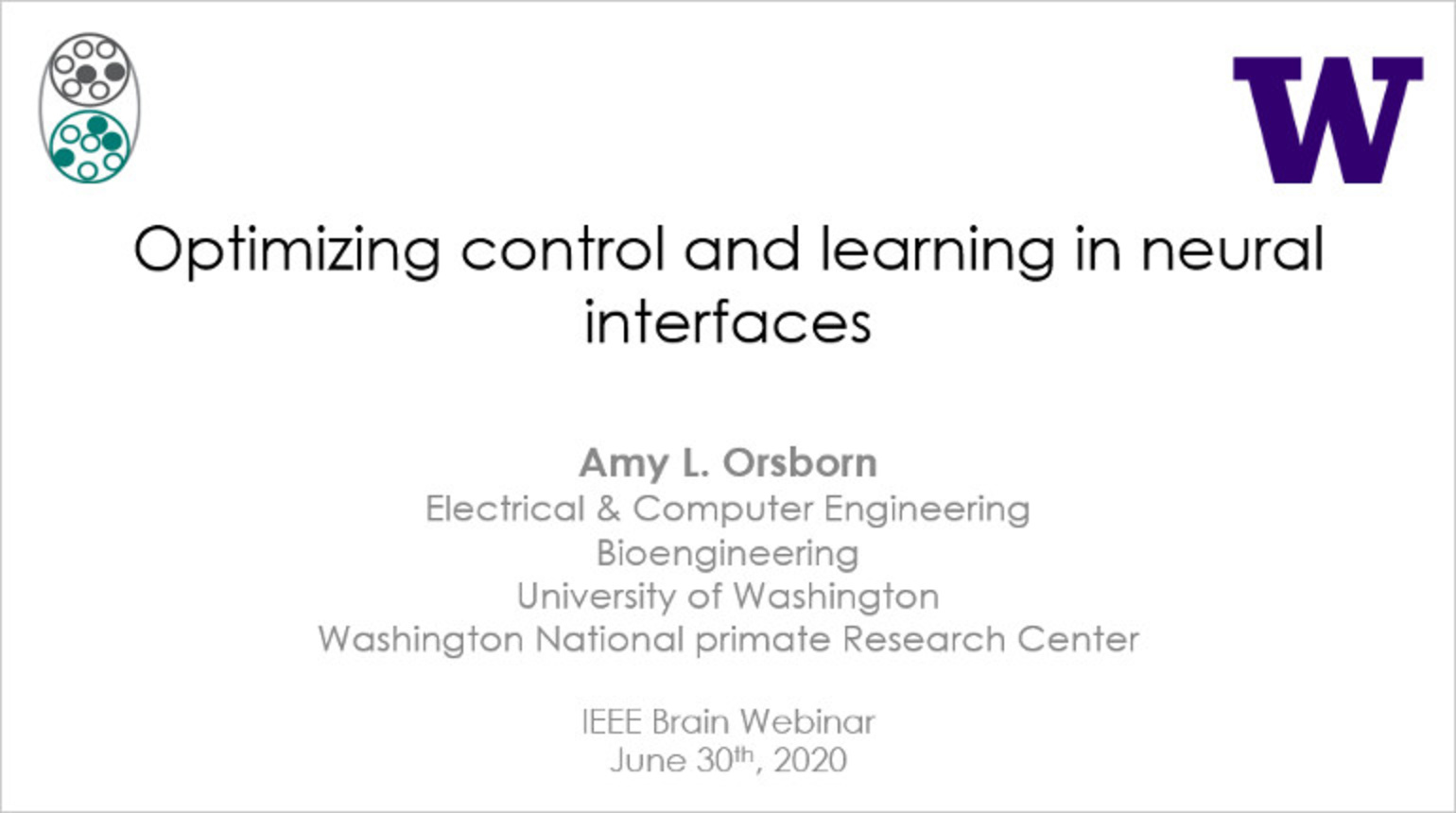 IEEE Brain: Optimizing Control and Learning in Neural Interfaces