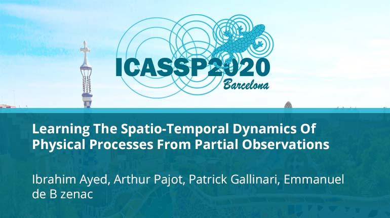 Learning The Spatio-Temporal Dynamics Of Physical Processes From Partial Observations